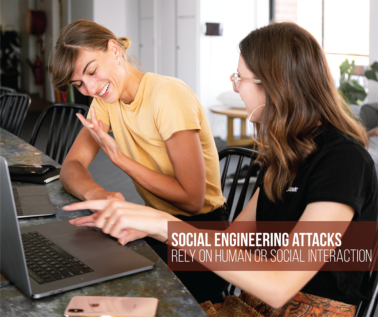 social engineering cyberattacks rely on human interaction