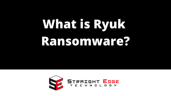 ryuk ransomware what is it