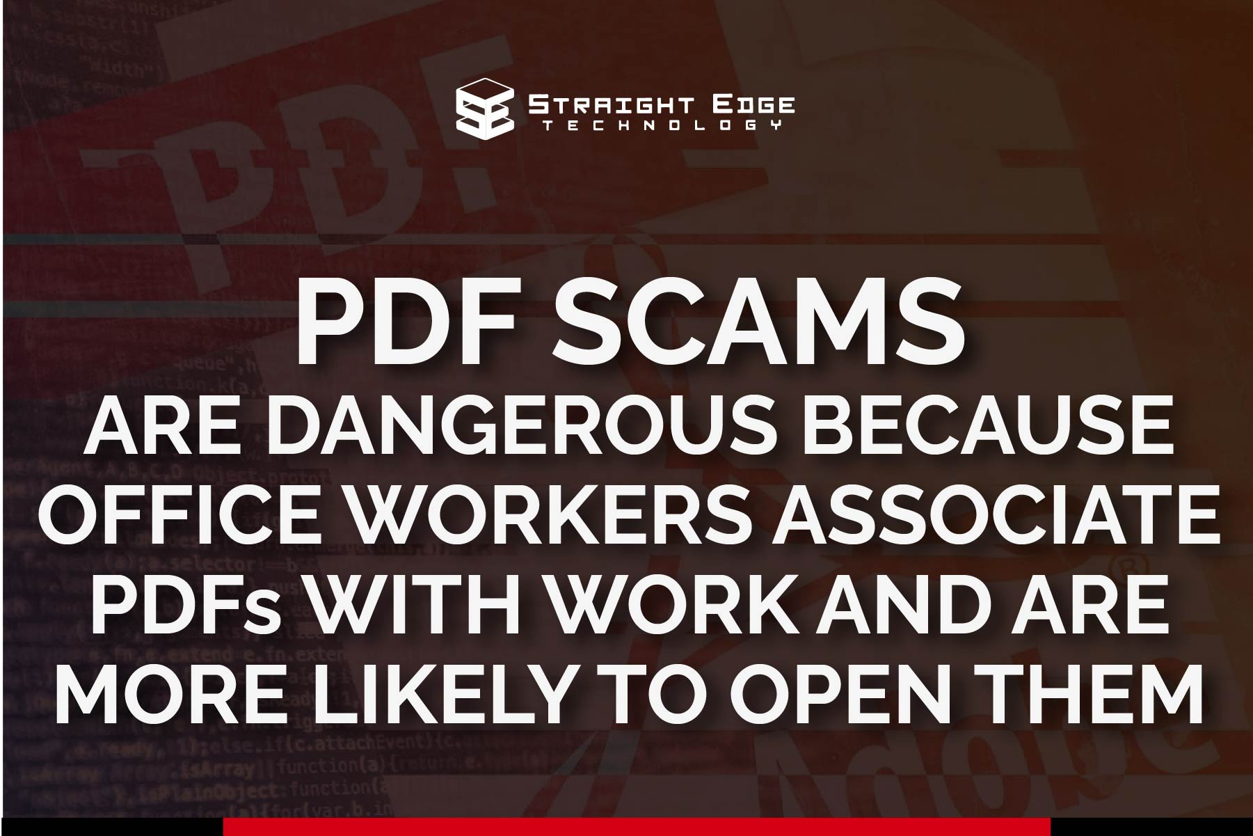 PDF scams are dangerous because we associate PDFs with work
