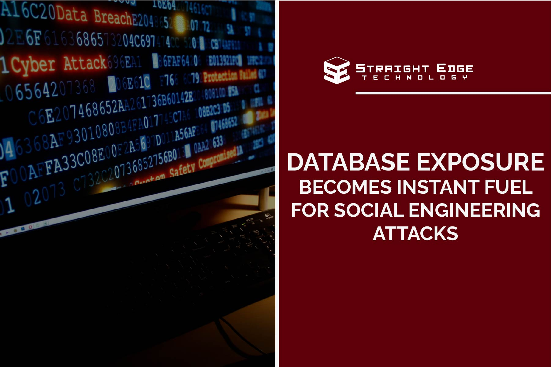 database exposure becomes instant fuel for social engineering attacks