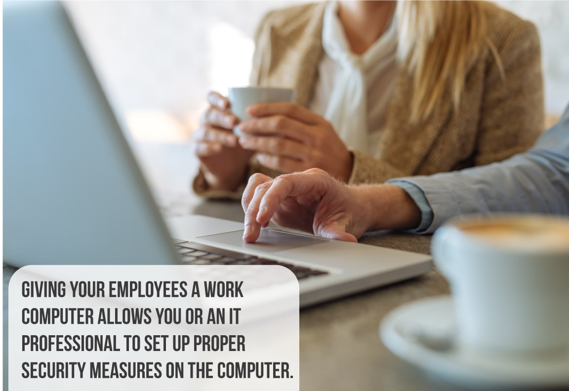 give your employees a work computer for more digital security