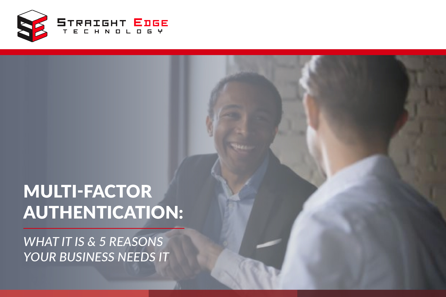 Multi-Factor Authentication: What it is & 5 reasons your business needs it 1
