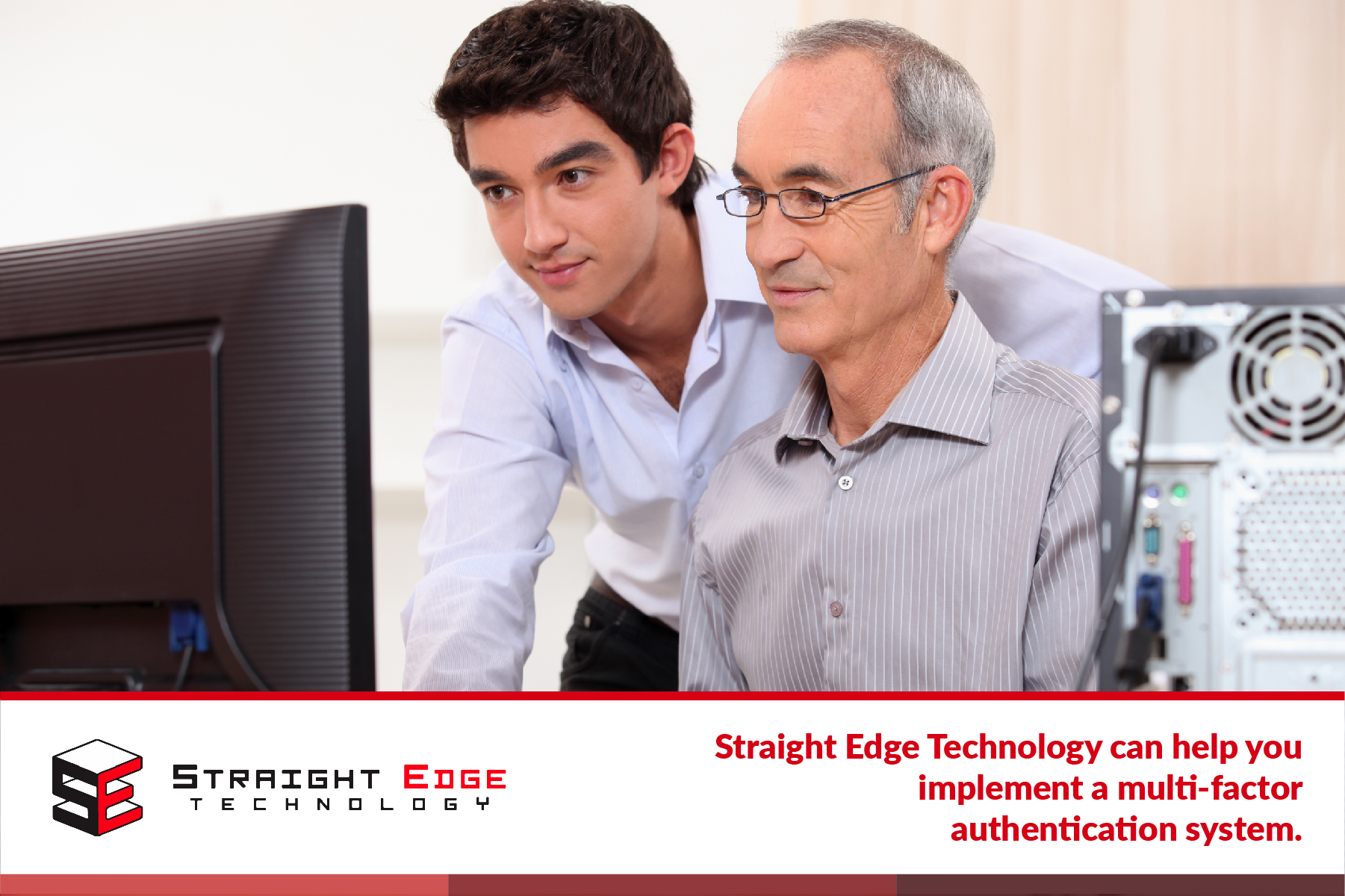 straight edge technology can help you implement a multi factor authentication system